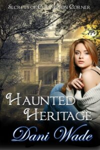 Cover of Haunted Heritage, blond girl in front of haunted antebellum house.