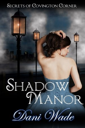 Cover of Shadow Manor, Title, young woman in ball gown with lights behind her
